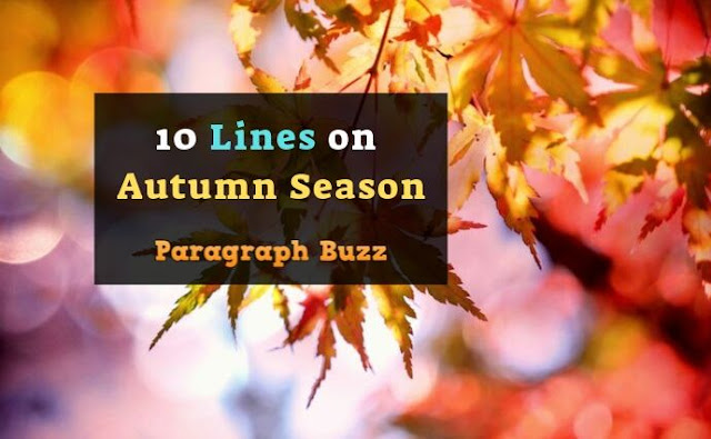 10 Lines on Autumn Season in English