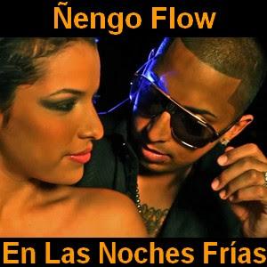Ñengo Flow - En Las Noches Frias