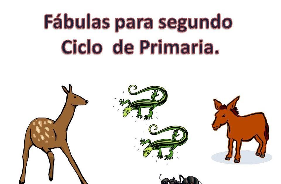 Lecturas Primaria Lecturas De Fábulas Para Segundo Ciclo De Primaria