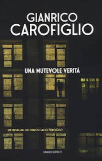 Gianrico Carofiglio, Una mutevole verità