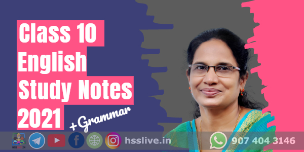 Class 10 SSLC English Study Notes based on Focus area 2021