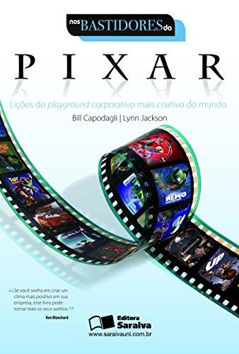 Resenha: Nos Bastidores da Pixar - Bill Capodagli e Lynn Jackson