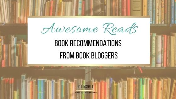 Awesome Reads Book Recommendations From Book Bloggers