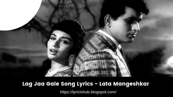 Lag Jaa Gale Song Lyrics - Sadhana, Lata Mangeshkar (Lyricishub)