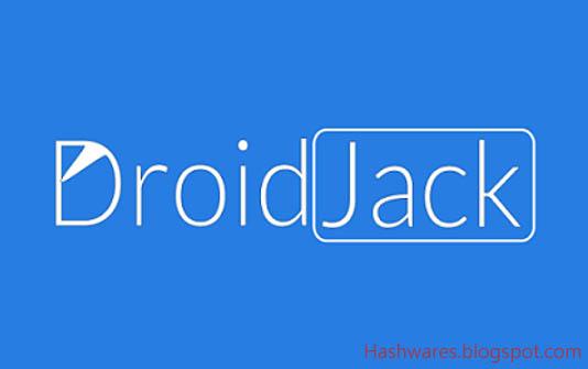DroidJack cracked version 4 4 ( Download link ) | HashWares