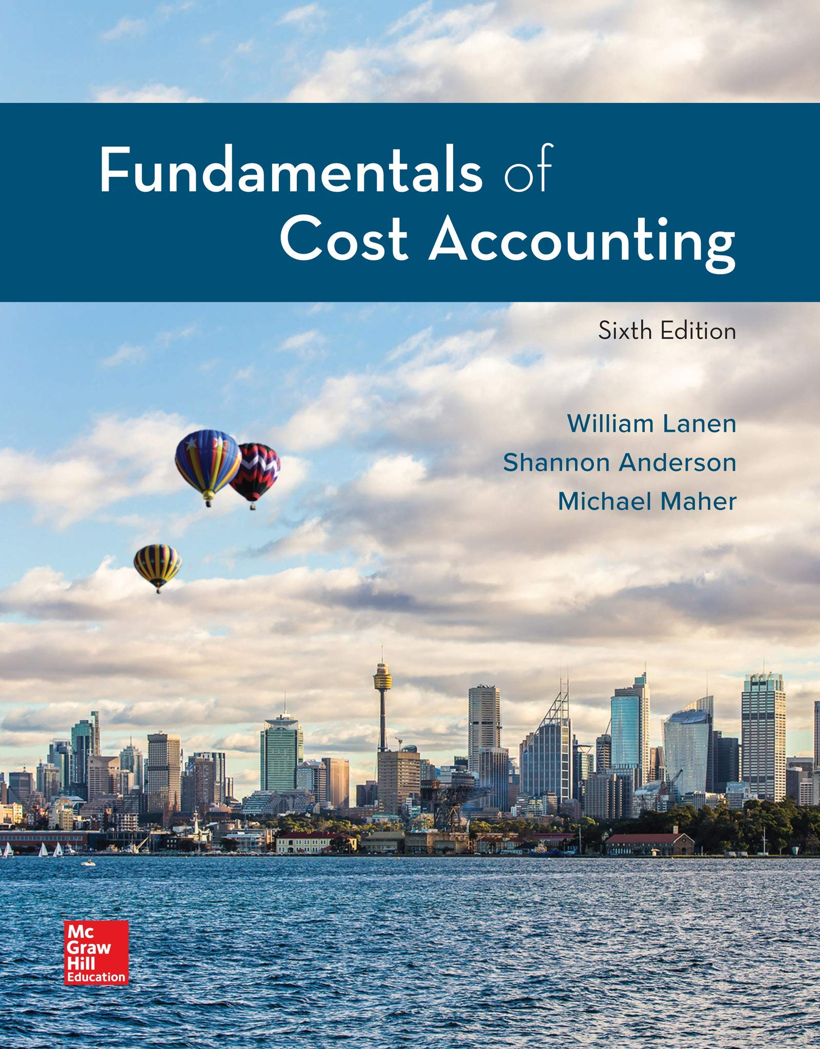Fundamentals of Cost Accounting 6th Edition