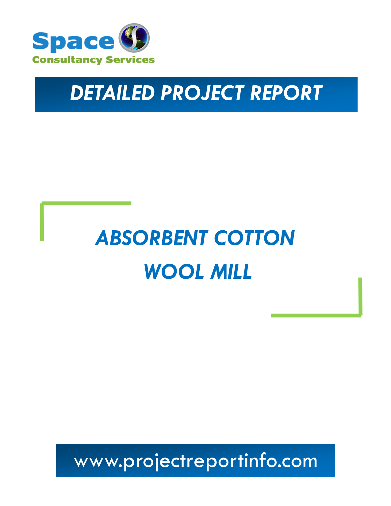 Project Report on Absorbent Cotton Wool Mill