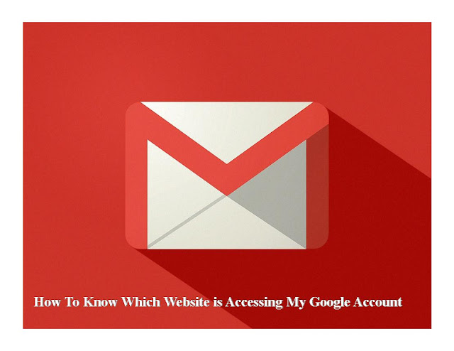 How-To-Know-Which-Website-is-Accessing-My-Google-Account