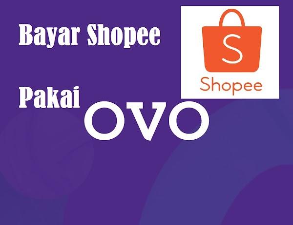 Cara Bayar Shopee Pakai OVO Dengan Sangat Mudah