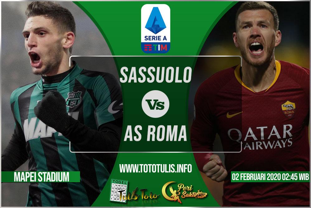 Prediksi Sassuolo vs AS Roma 02 Februari 2020
