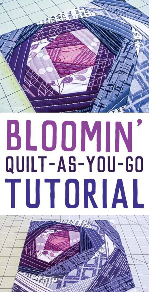 Bloomin' Quilt-As-You-Go - Tutorial