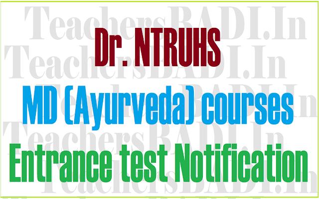 knruhs,Dr NTRUHS,MD (Ayurveda) courses,Entrance test 2016