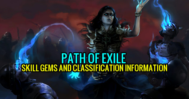Path Of Exile Skill Gems And Classification Information The biggest differences are poe items and poe currency. path of exile skill gems and