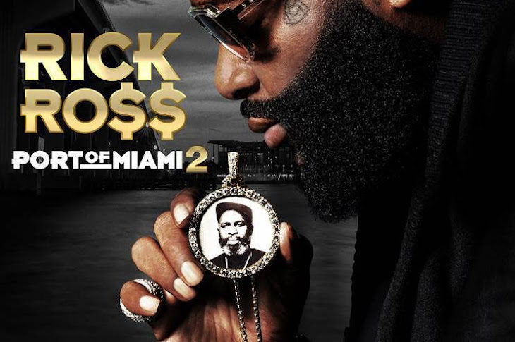 Album Stream: Rick Ross - Port Of Miami 2
