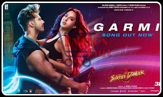 Garmi-Street Dancer 3D Lyrics