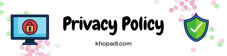 Privacy-Policy-Khopadi