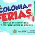 Secretaria de Assistência Social estará realizando a Colônia de Férias do Serviço de Convivência e Fortalecimento de Vínculos