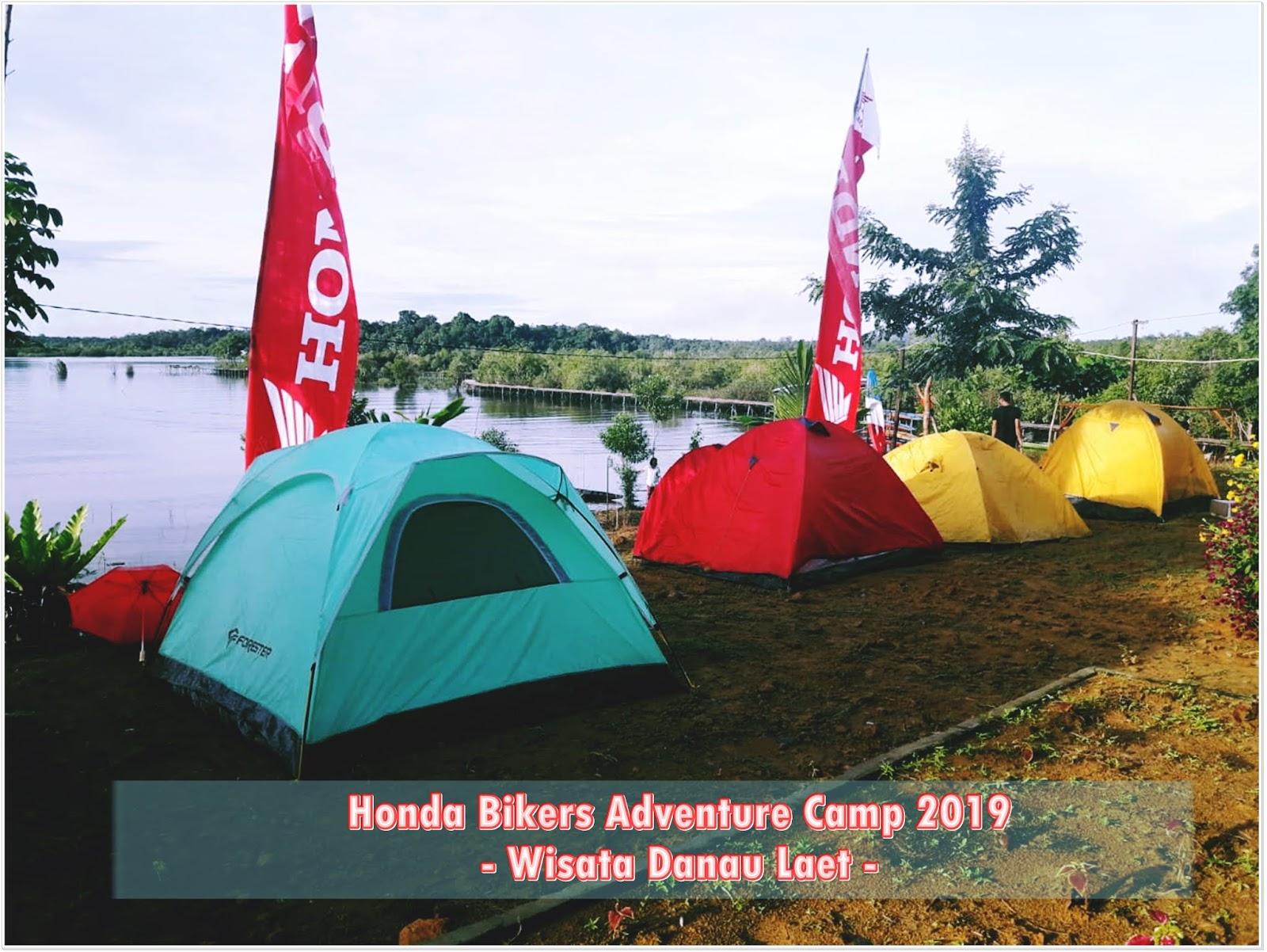 Honda Bikers Adventure Camp Jejaki Kawasan Wisata Danau Laet