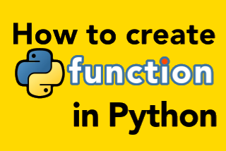 Create a function in python tutorial for beginners in python programming language source code