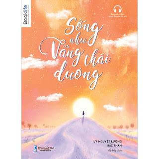 Sống Như Vầng Thái Dương ebook PDF-EPUB-AWZ3-PRC-MOBI