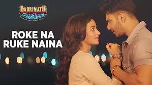 Varun and alia new song Roke Na Ruke Naina Best Hindi movie Badrinath Ki Dulhaniya Song