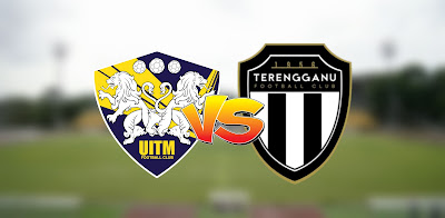 Live Streaming UITM FC vs Terengganu Liga Super 19.9.2020