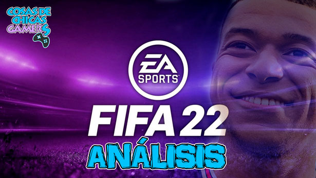 FIFA 22 - ANÁLISIS EN PS4