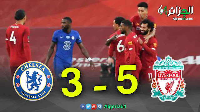 اهداف مباراة ليفربول ( 5 - 3 ) تشيلسي اليوم | الدوري الانجليزي
