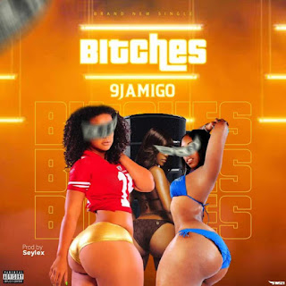 [Music] 9jamogo – Bitches