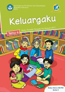 Buku Kurikulum 2013 SD Kelas 1 Tema 4 Buku Siswa Revisi 2014