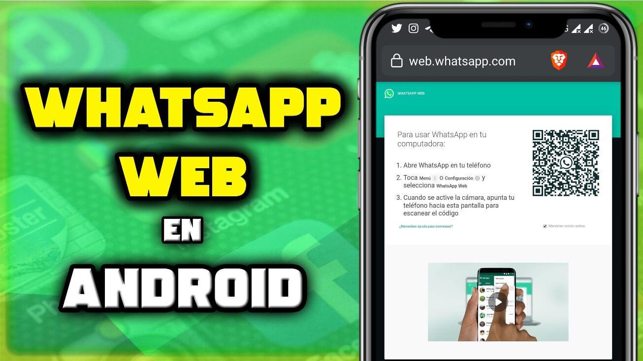 Cómo abrir whatsapp web en android