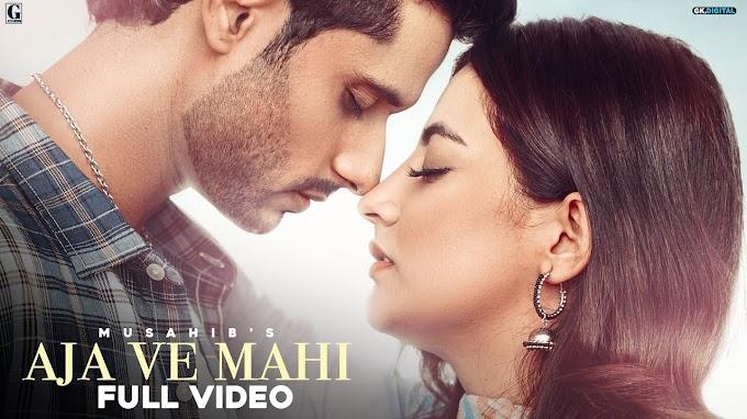 Aja Ve Mahi Lyrics :- Musahib | Arjun | Rav Dhillon
