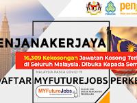 16,309 Kekosongan Jawatan Kosong Terkini di Seluruh Malaysia