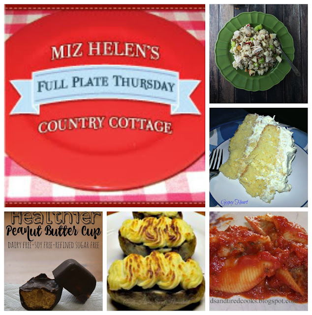 Full Plate Thursday 2-15-16 #264 at Miz Helen's Country Cottage