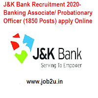 JK Bank Recruitment 2020- Banking Associate/ Probationary Officer (1850 Posts) apply Online