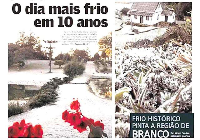 Frio extremo bateu recordes em 2012 e foi capa dos jornais. Diário de Santa Maria e Jornal NH. Reprodução