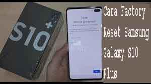 Cara Factory Reset Samsung Galaxy S10 Plus 1
