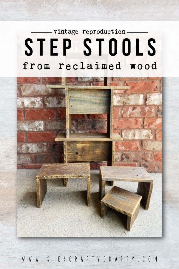 Vintage Reproduction Step Stools made from Reclaimed Wood Fence Boards.