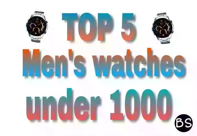 Top 5 men's watches under 1000