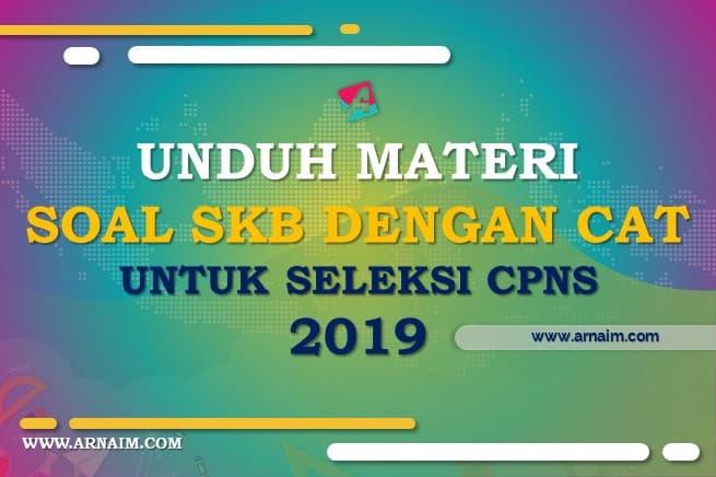 ARNAIM.COM - UNDUH MATERI SOAL SKB DENGAN CAT UNTUK SELEKSI CPNS 2019