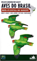 Guia de campo aves do Brasil, guia de campo aves da mata atlântica, compra guia de campo aves do Brasil, comprar guia de campo aves da mata atlântica, aves da mata atlântica, guia de identificação de aves, aves de minas gerais, aves de são paulo, aves do rio de janeiro