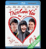 THEN CAME YOU (2018) FULL 1080P HD MKV ESPAÑOL LATINO