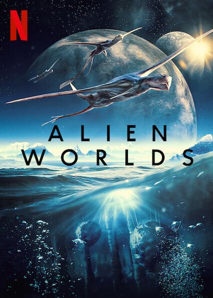 Netflix: Alien Worlds