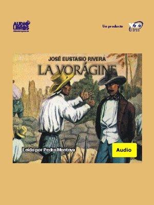 La Vorágine – Jose Eustasio Rivera