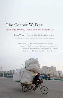 The Corpse Walker and Other True Stories of Life in China by Liao Yiwu book cover