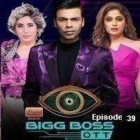 Bigg Boss OTT (2021 EP 39) Hindi Season 1 Watch Online Movies