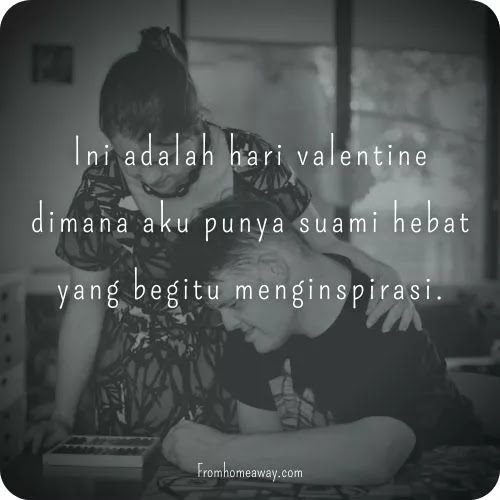 Ucapan valentine untuk suami hebat