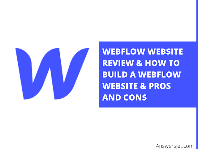 Webflow review: features, pricing & how to build a Webflow site