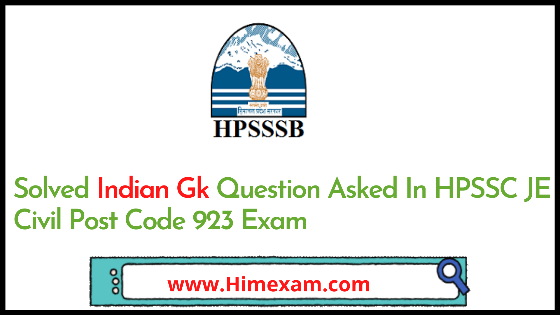 Solved Indian Gk Question Asked In HPSSC JE Civil Post Code 923 Exam