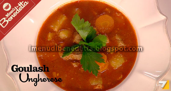 Gulasch Goulash Ungherese  la ricetta di Benedetta Parodi